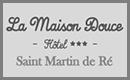 """Hôtel """"La Maison douce"""" *** à Saint-Martin"""